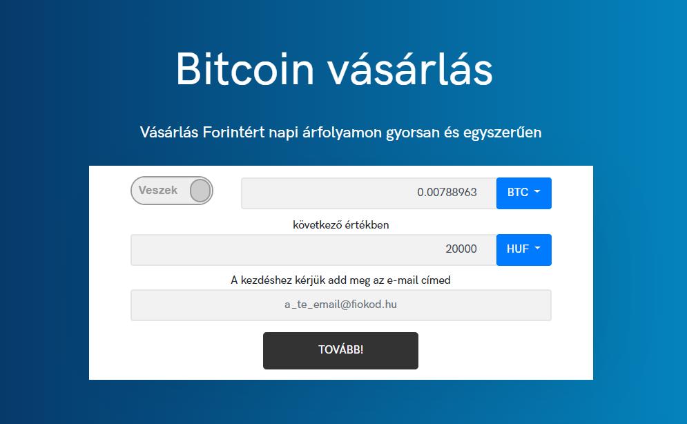 Bitcoin vásárlás egyszerűen, regisztráció nélkül