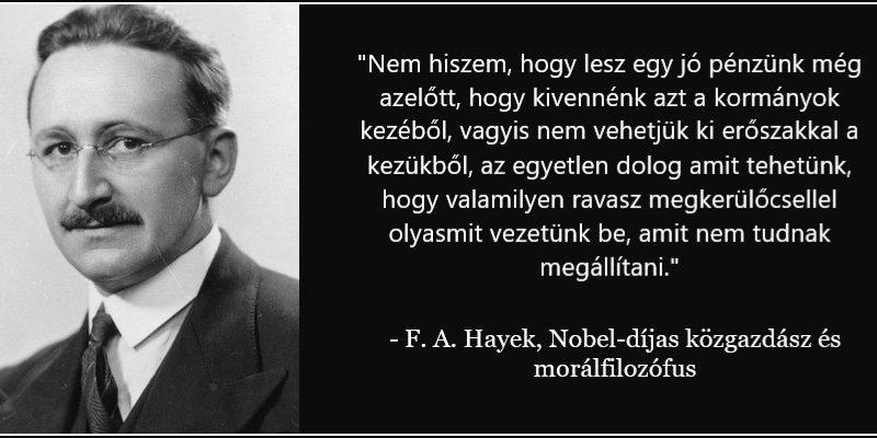 Nobel-díjas közgazdász Hayek bitcoint