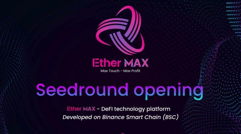 EtherMAX – hivatalosan is elindult a DeFi technológia platform